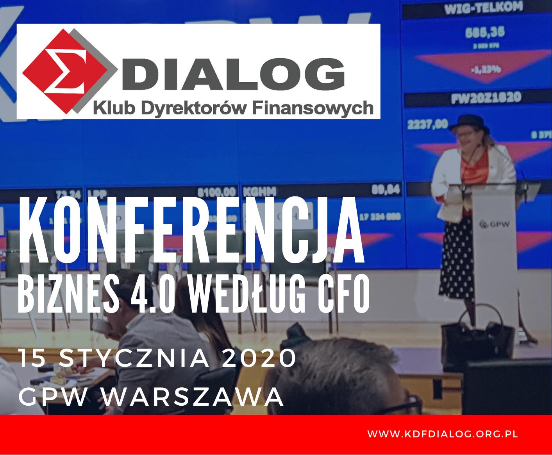 KDF DIALOG Konferencja Biznes 4.0 wg CFO 15-01-2020