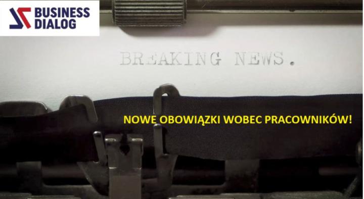 Pilne – nowe obowiązki dla pracodawców!